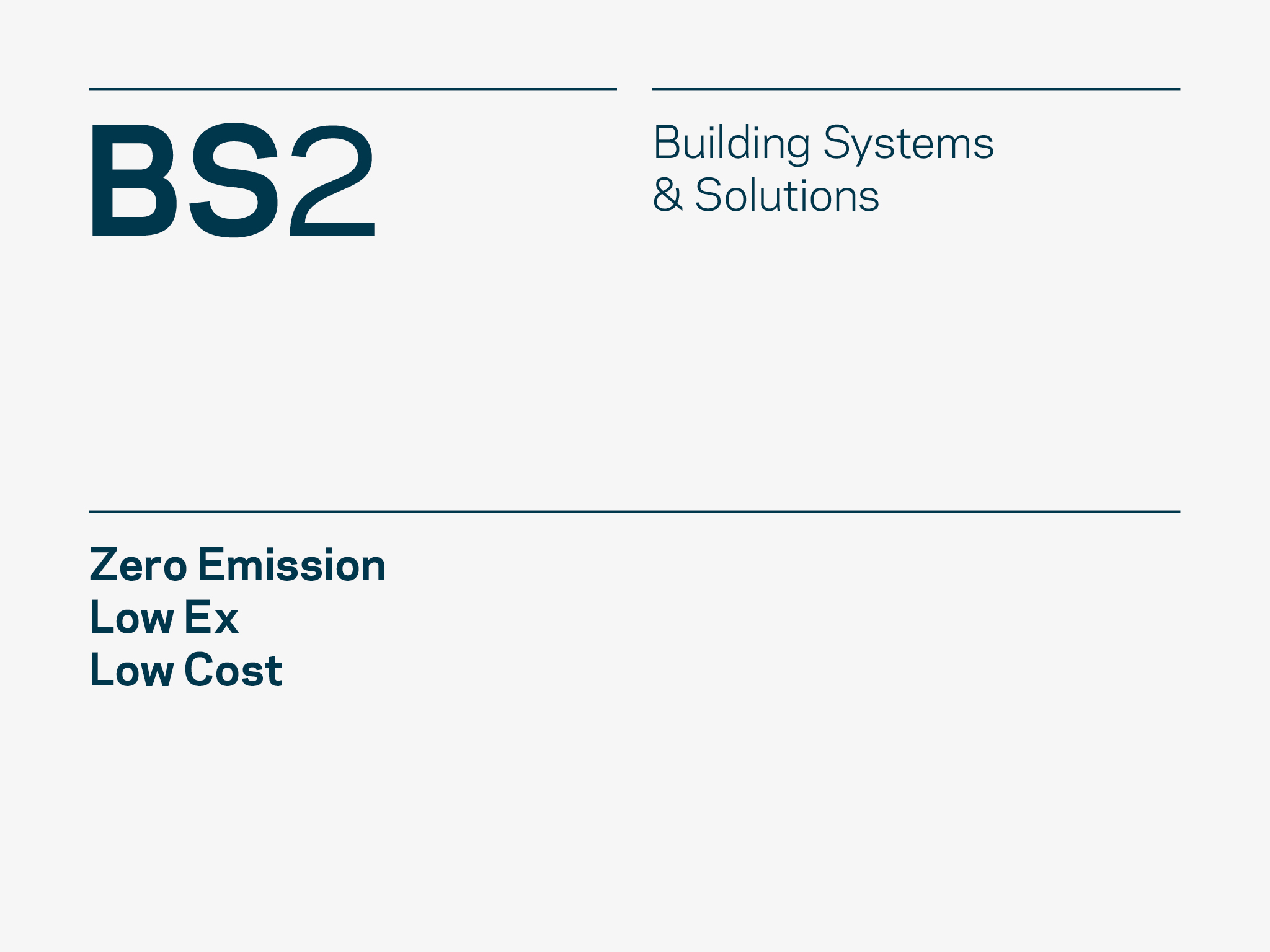BS2 – Building Systems and Solutions